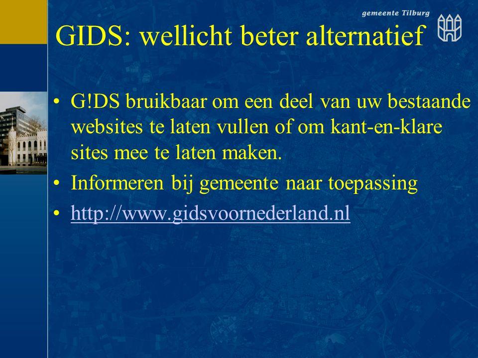 GIDS: wellicht beter alternatief