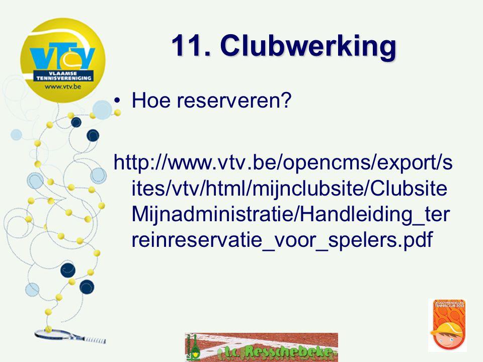 11. Clubwerking Hoe reserveren