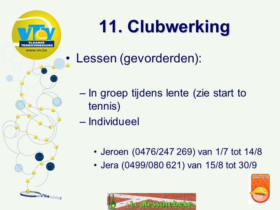 11. Clubwerking Lessen (gevorderden):