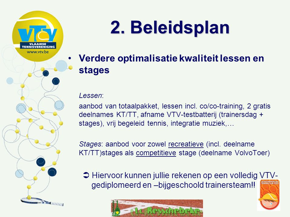 2. Beleidsplan Verdere optimalisatie kwaliteit lessen en stages