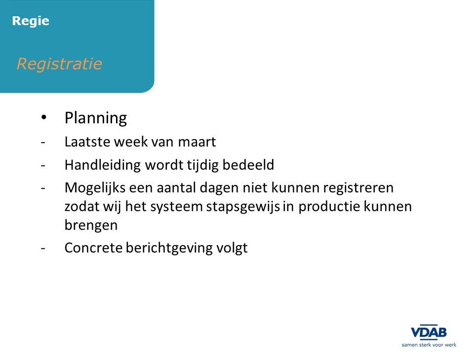 Planning Registratie Laatste week van maart