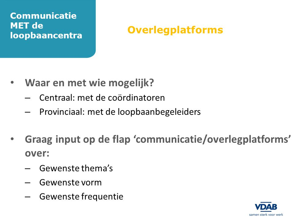 Communicatie MET de loopbaancentra