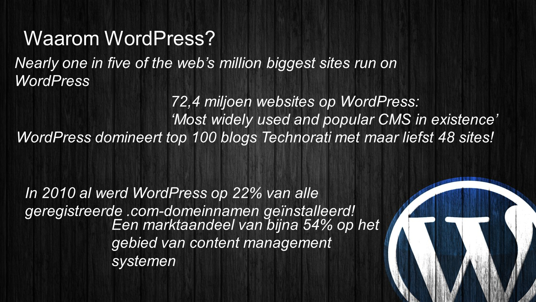 Waarom WordPress Nearly one in five of the web's million biggest sites run on WordPress.