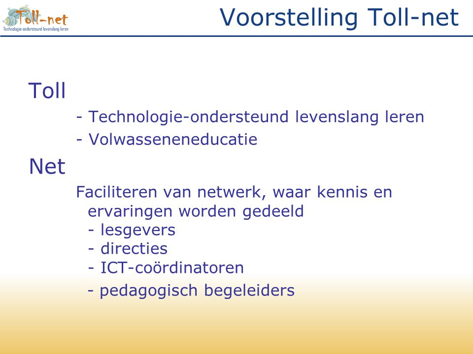 Voorstelling Toll-net