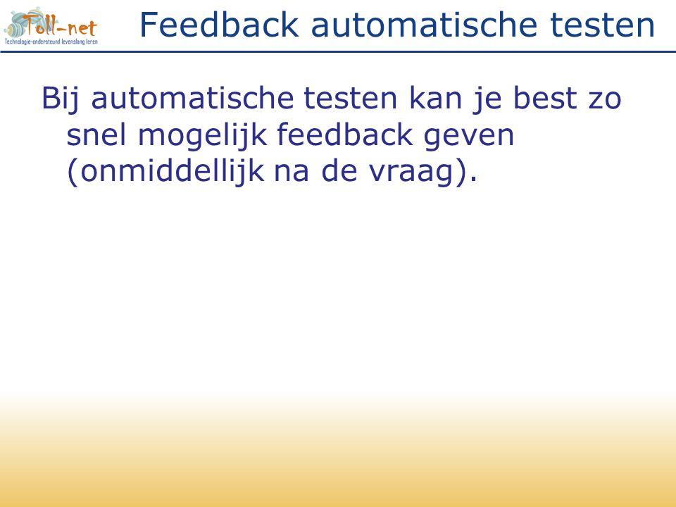 Feedback automatische testen