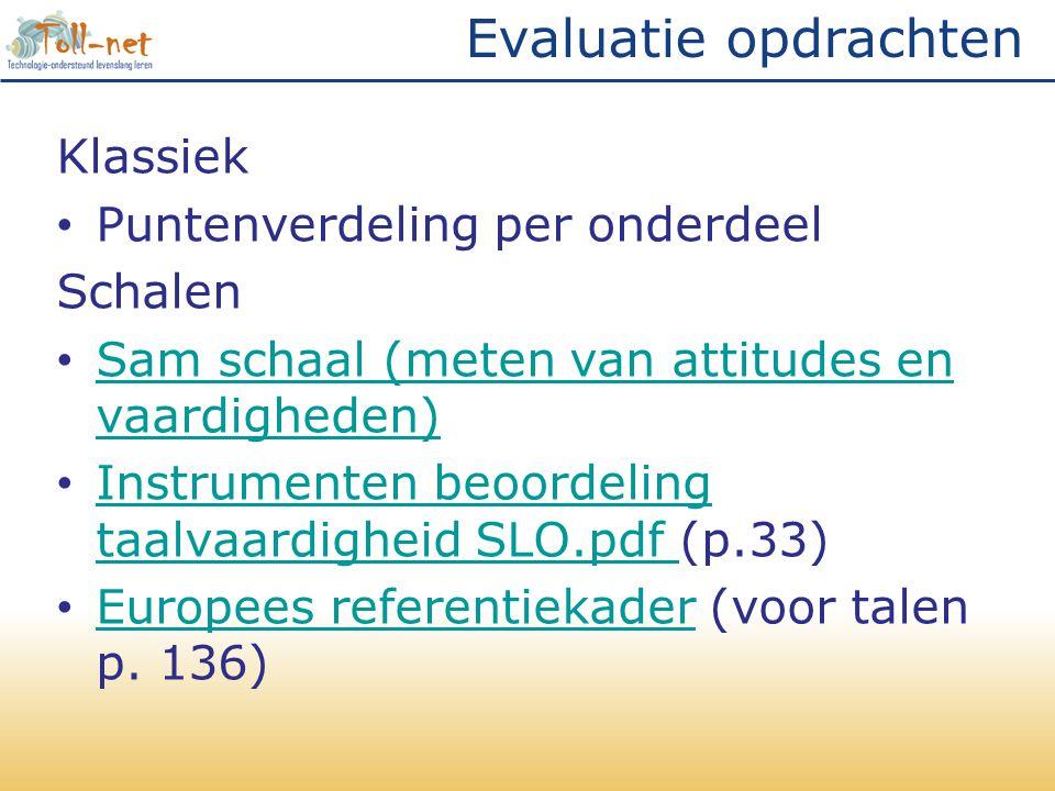Evaluatie opdrachten Klassiek Puntenverdeling per onderdeel Schalen
