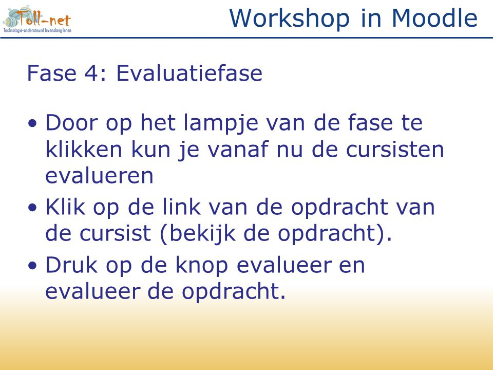 Workshop in Moodle Fase 4: Evaluatiefase