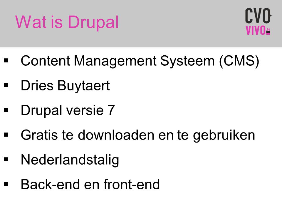 Wat is Drupal Content Management Systeem (CMS) Dries Buytaert