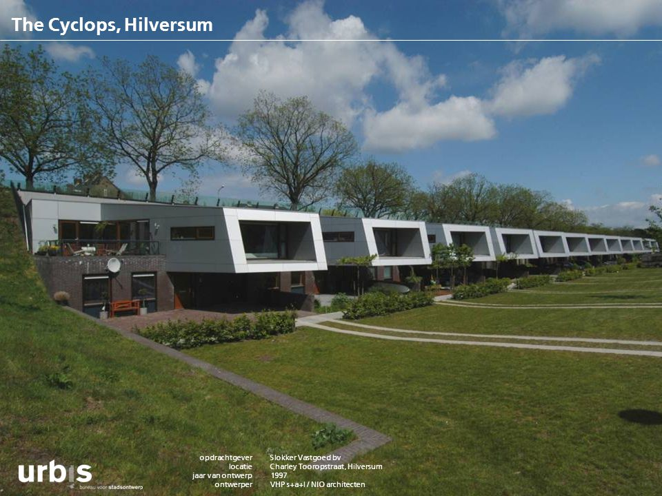 The Cyclops, Hilversum opdrachtgever locatie jaar van ontwerp