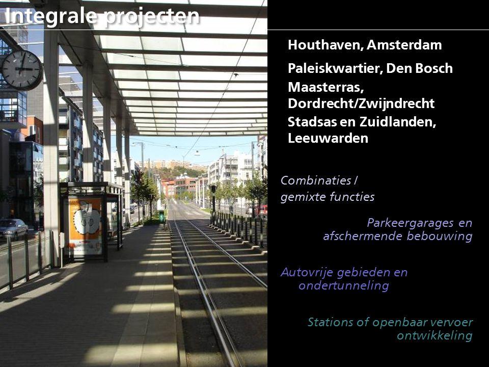 Integrale projecten Houthaven, Amsterdam Paleiskwartier, Den Bosch