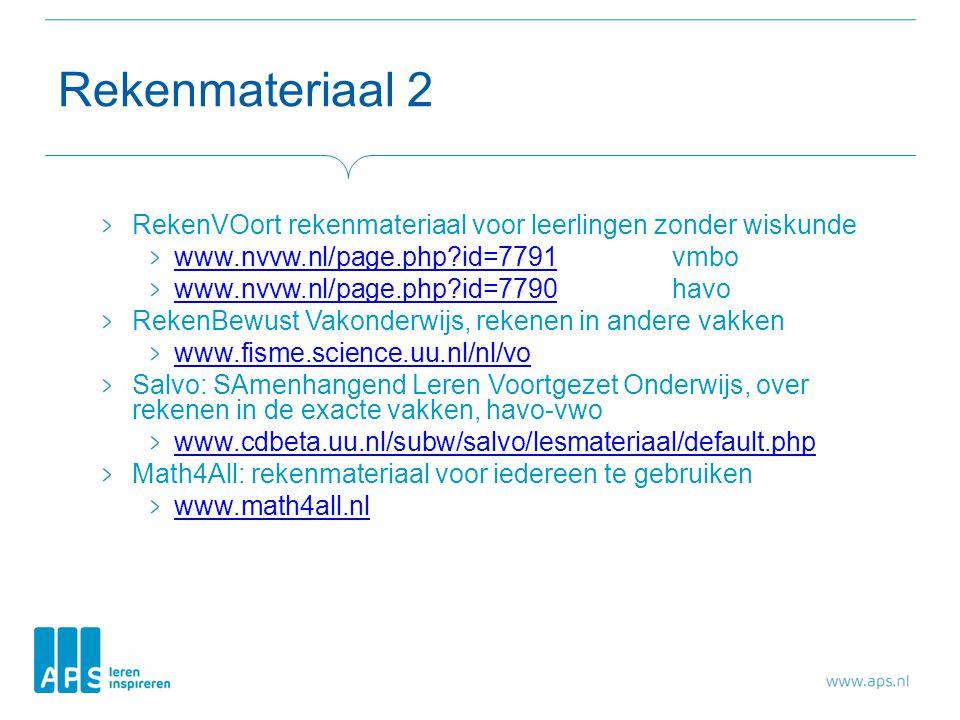 Rekenmateriaal 2 RekenVOort rekenmateriaal voor leerlingen zonder wiskunde. www.nvvw.nl/page.php id=7791 vmbo.