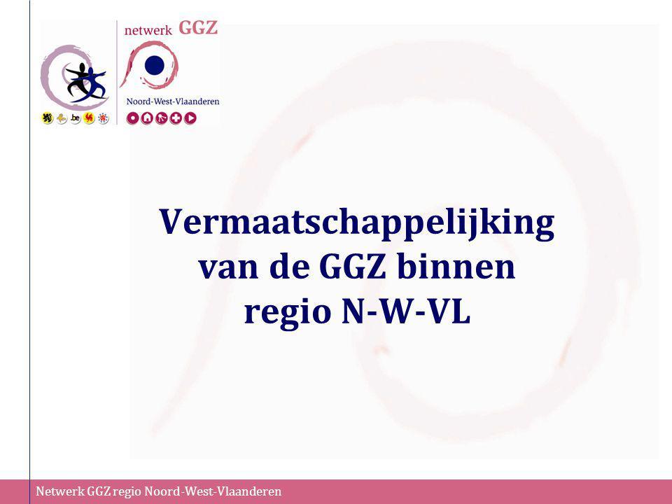 Vermaatschappelijking van de GGZ binnen regio N-W-VL