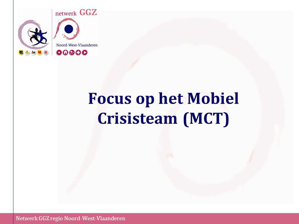 Focus op het Mobiel Crisisteam (MCT)