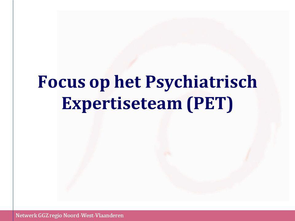 Focus op het Psychiatrisch Expertiseteam (PET)