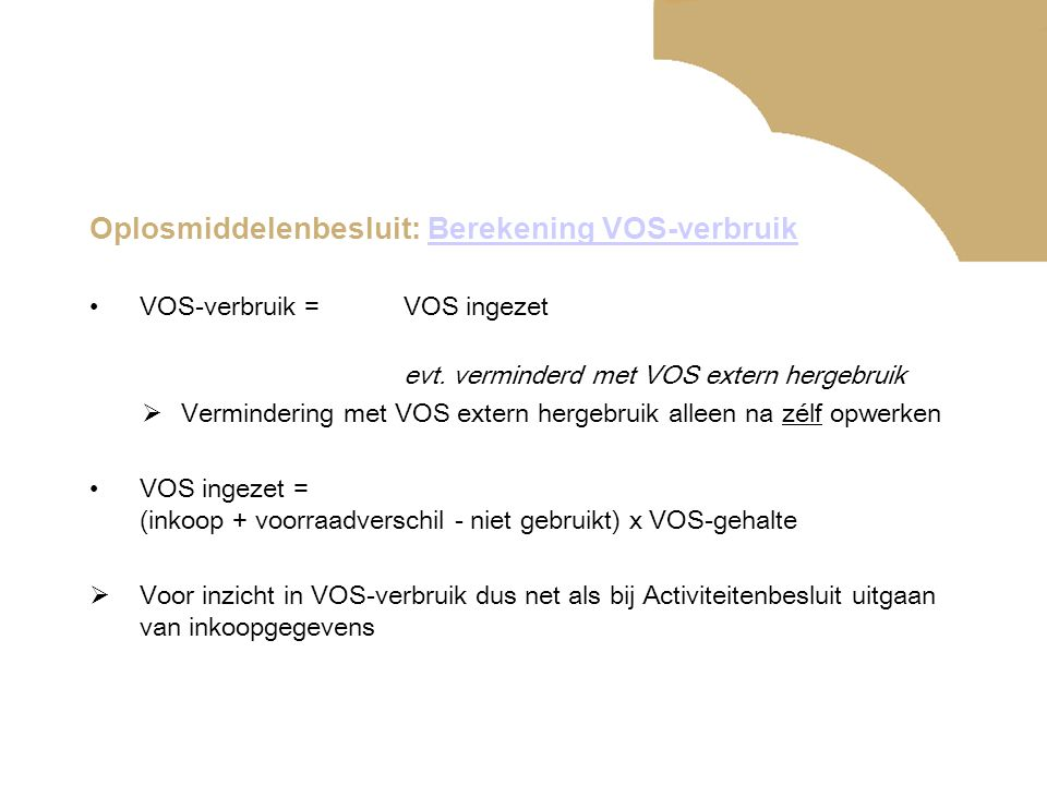Oplosmiddelenbesluit: Berekening VOS-verbruik