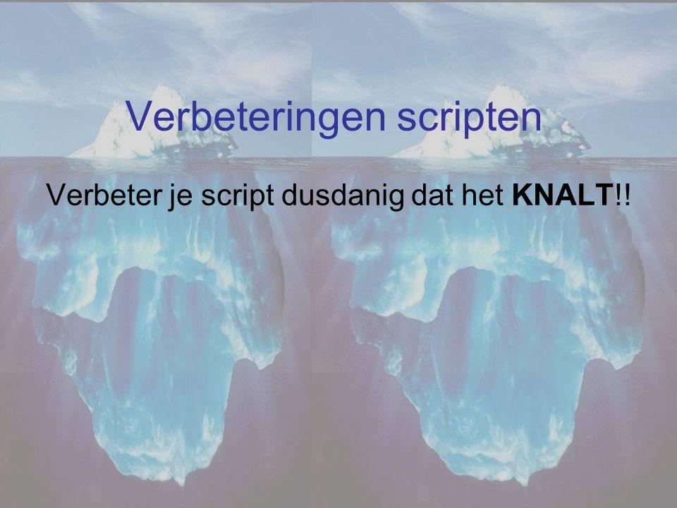 Verbeteringen scripten
