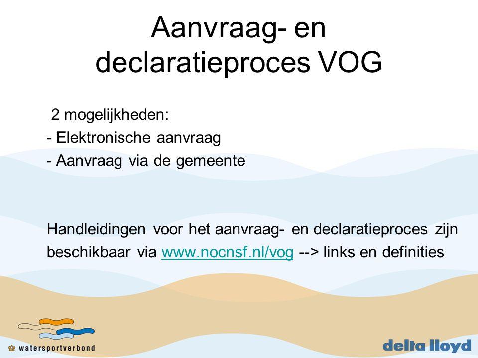 Aanvraag- en declaratieproces VOG