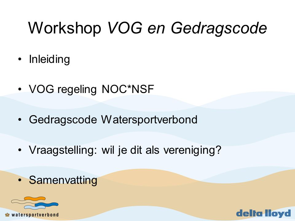 Workshop VOG en Gedragscode