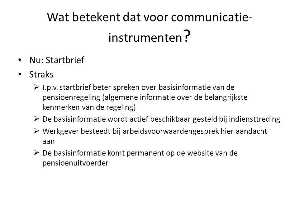 Wat betekent dat voor communicatie-instrumenten