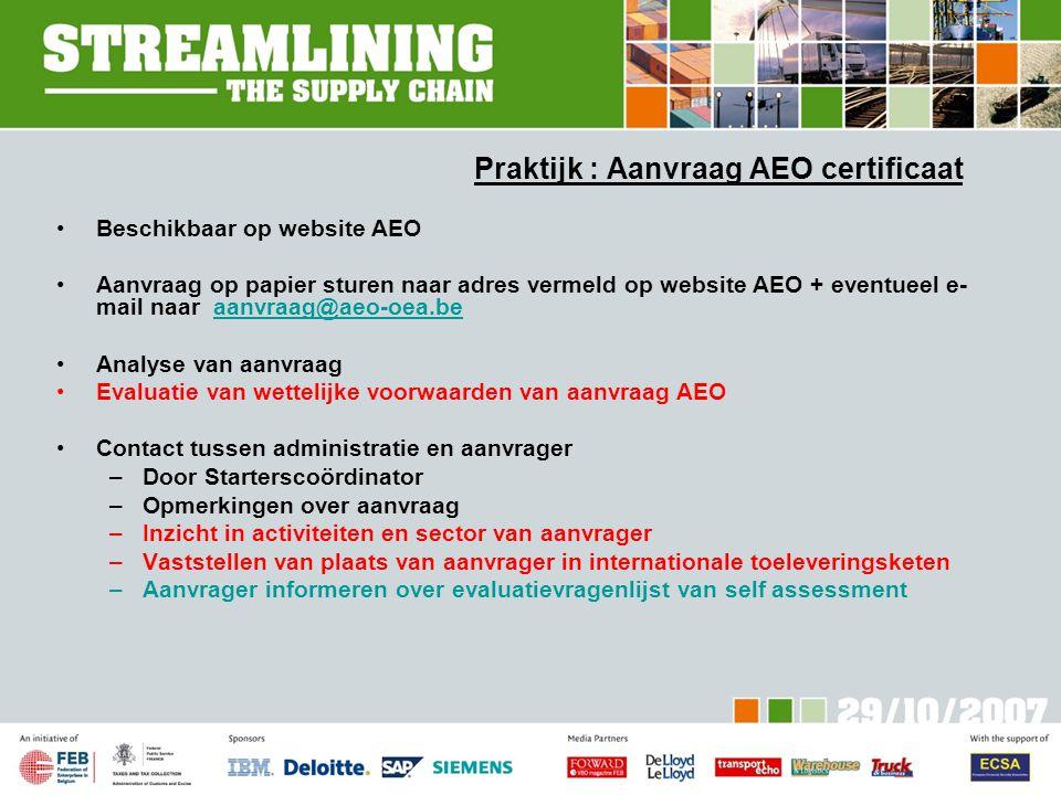 Praktijk : Aanvraag AEO certificaat
