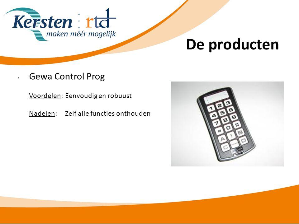 De producten Gewa Control Prog Voordelen: Eenvoudig en robuust Nadelen: Zelf alle functies onthouden.
