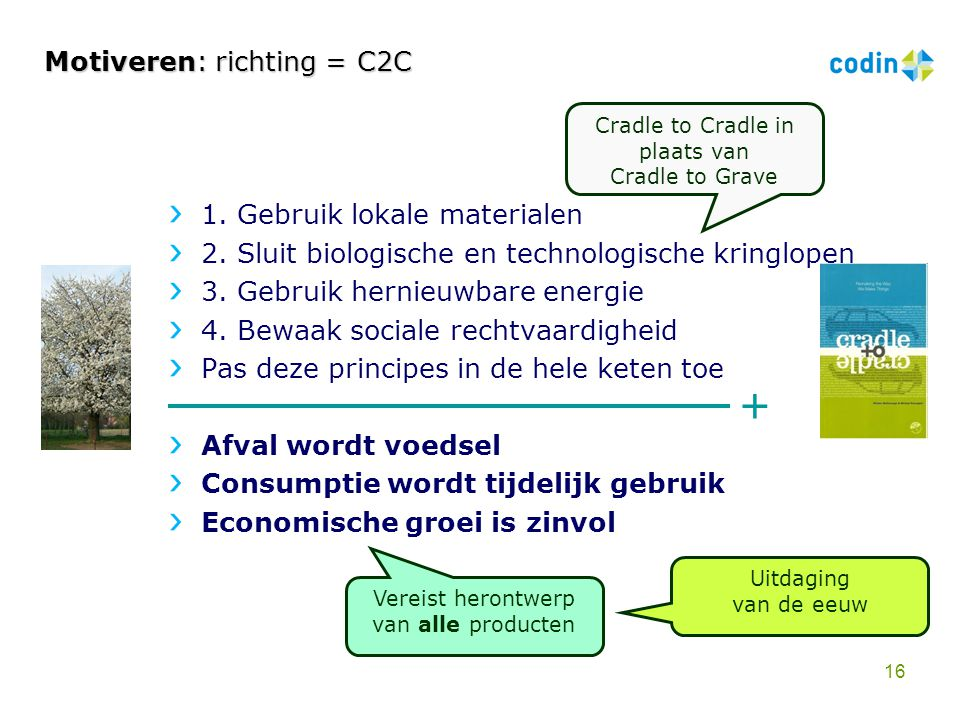 Motiveren: richting = C2C