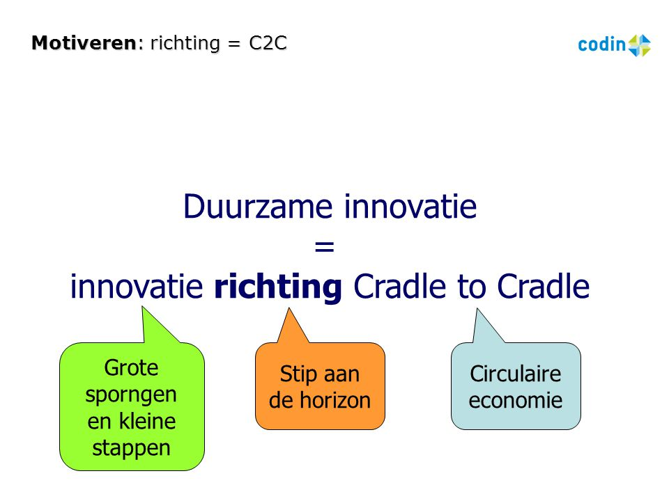 Motiveren: richting = C2C