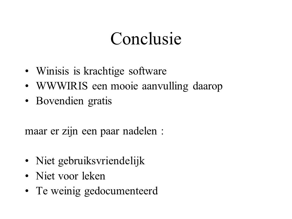 Conclusie Winisis is krachtige software