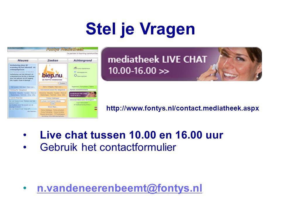 Stel je Vragen http://www.fontys.nl/contact.mediatheek.aspx