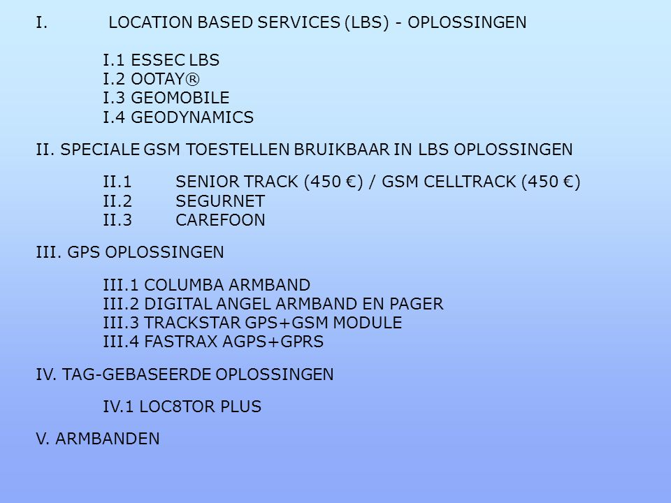 I. LOCATION BASED SERVICES (LBS) - OPLOSSINGEN