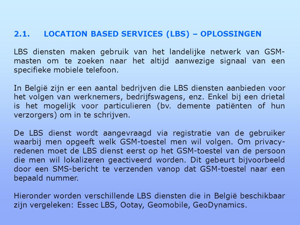2.1. LOCATION BASED SERVICES (LBS) – OPLOSSINGEN