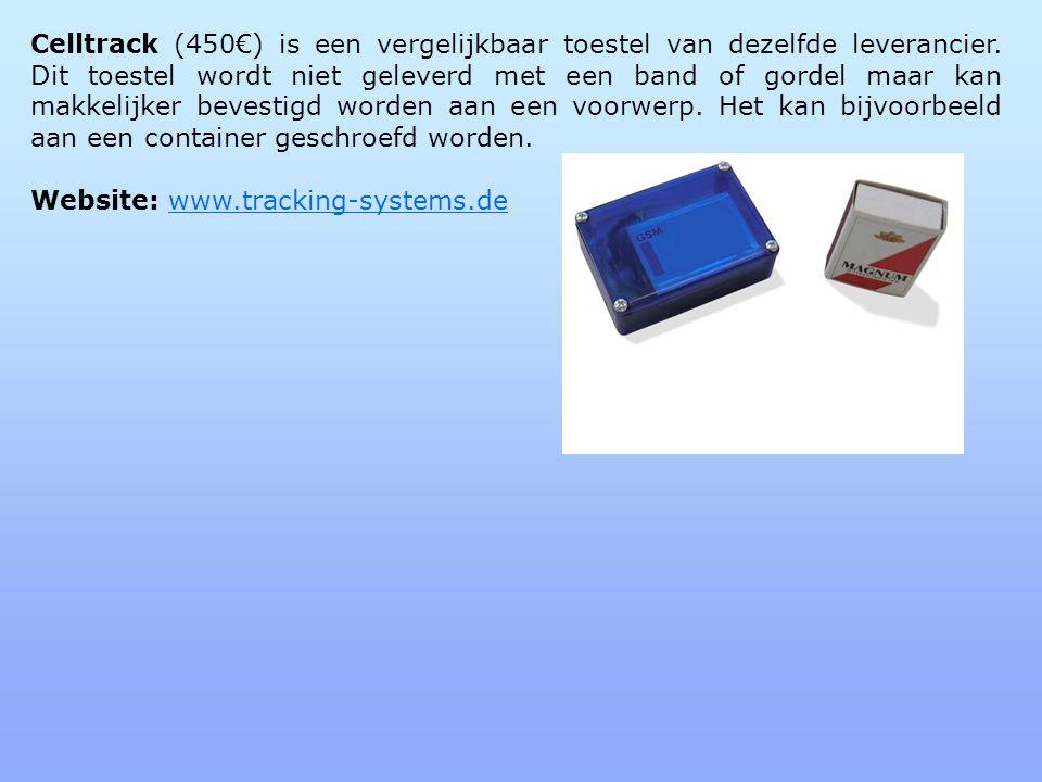 Celltrack (450€) is een vergelijkbaar toestel van dezelfde leverancier
