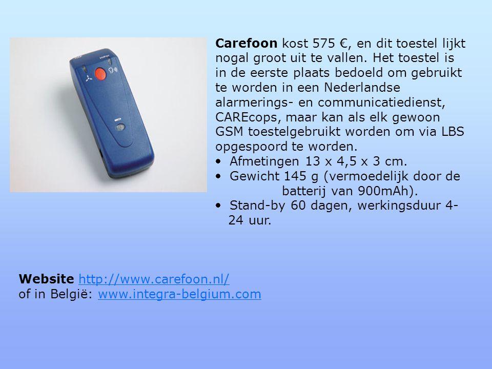 Carefoon kost 575 €, en dit toestel lijkt. nogal groot uit te vallen