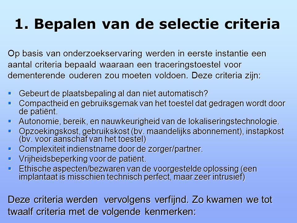 1. Bepalen van de selectie criteria