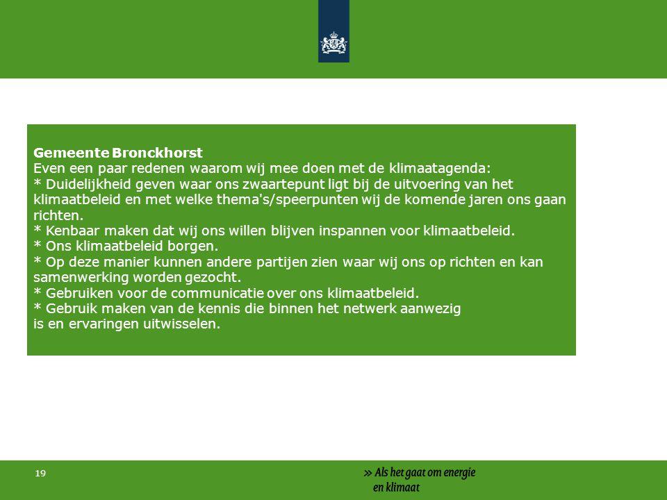 Gemeente Bronckhorst Even een paar redenen waarom wij mee doen met de klimaatagenda: