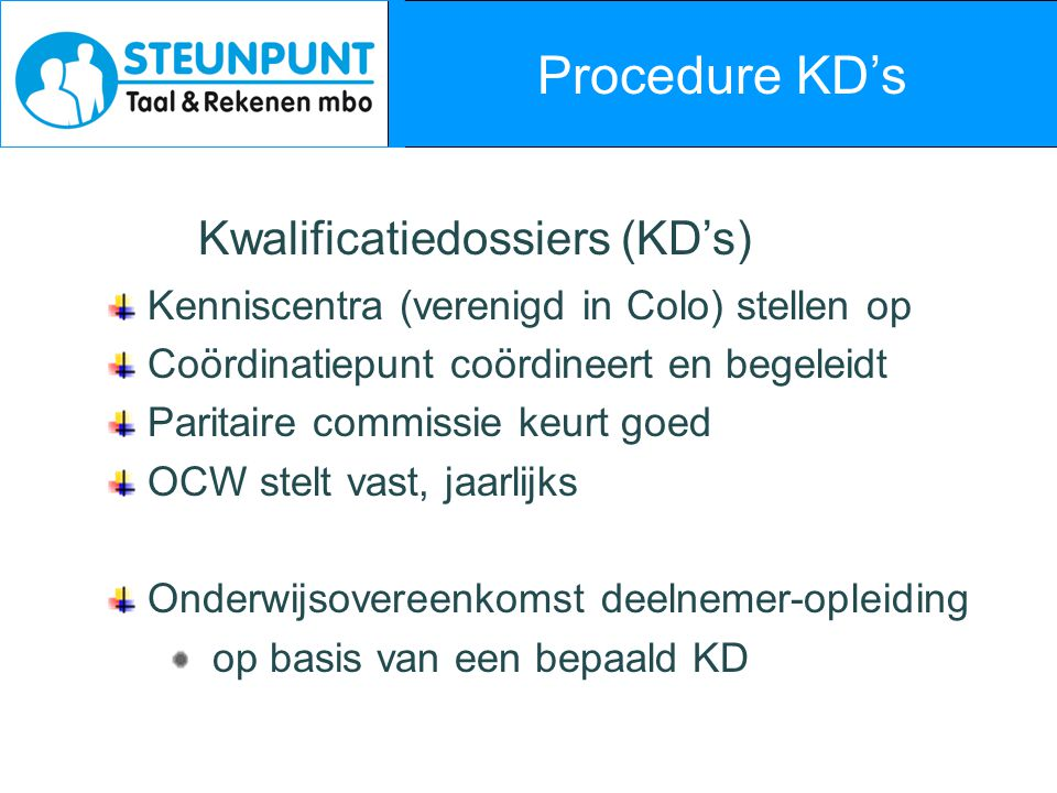 Procedure KD's Kwalificatiedossiers (KD's)