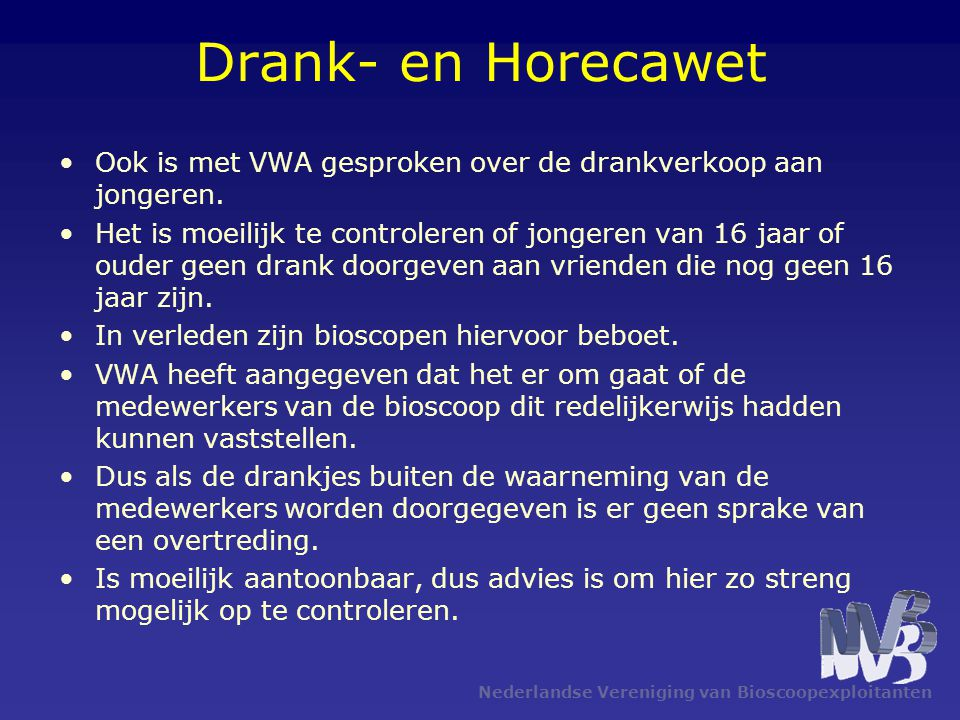Drank- en Horecawet Ook is met VWA gesproken over de drankverkoop aan jongeren.
