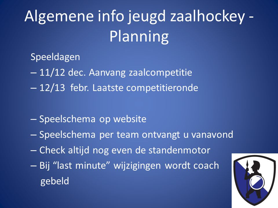 Algemene info jeugd zaalhockey -Planning