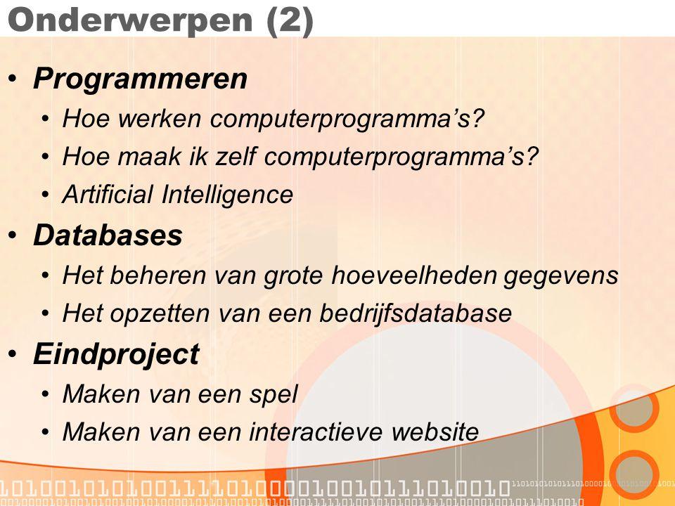 Onderwerpen (2) Programmeren Databases Eindproject