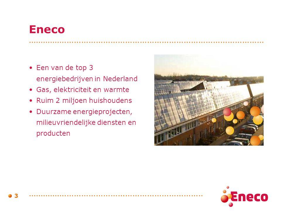 Eneco Een van de top 3 energiebedrijven in Nederland