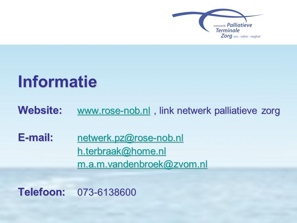 Informatie Website: www.rose-nob.nl , link netwerk palliatieve zorg