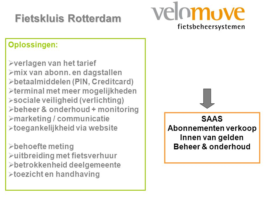 Fietskluis Rotterdam Oplossingen: verlagen van het tarief