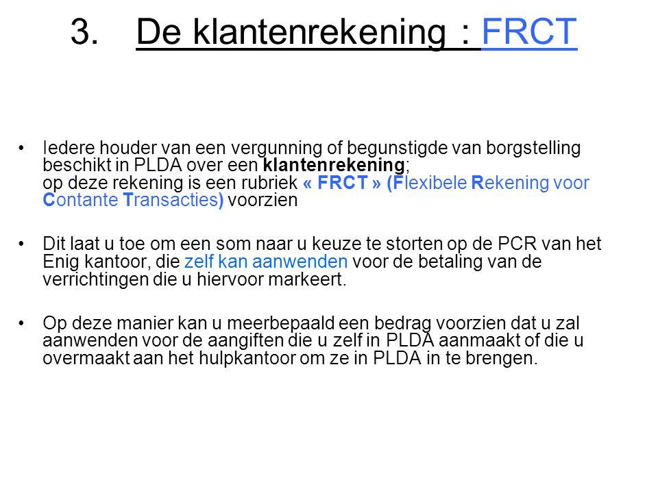 3. De klantenrekening : FRCT