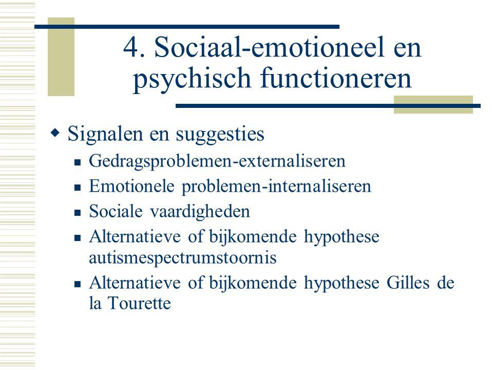 4. Sociaal-emotioneel en psychisch functioneren