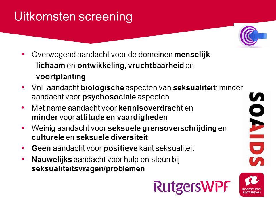 Uitkomsten screening Overwegend aandacht voor de domeinen menselijk