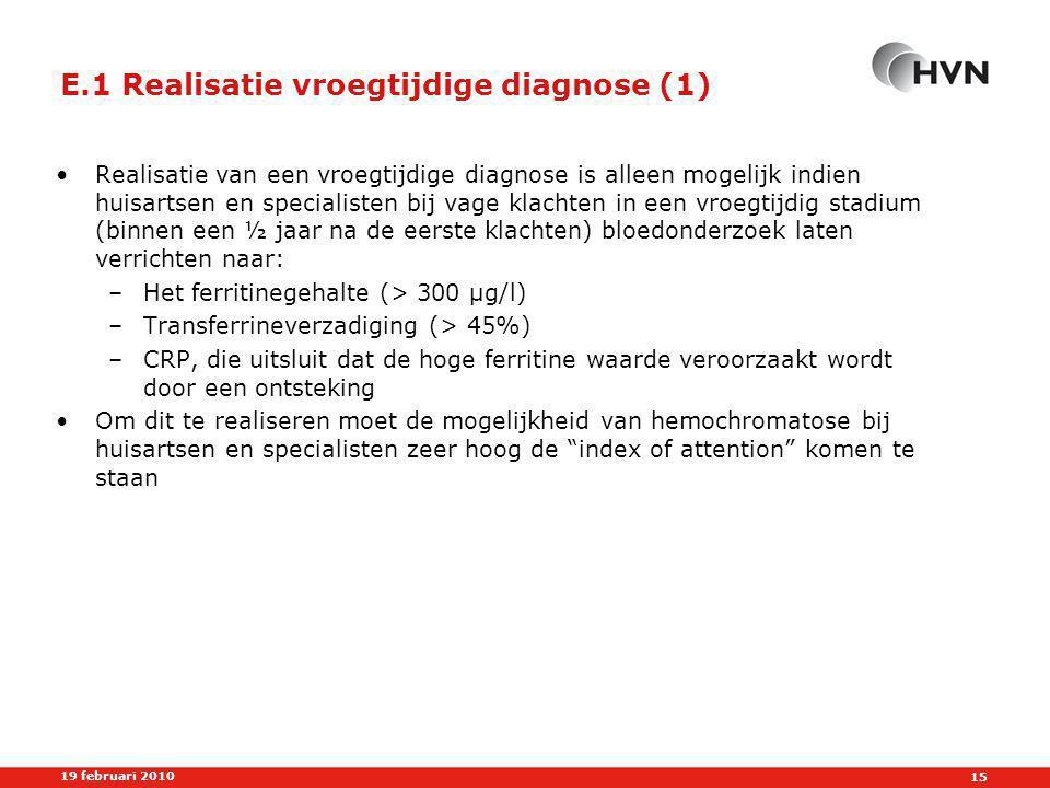 E.1 Realisatie vroegtijdige diagnose (1)