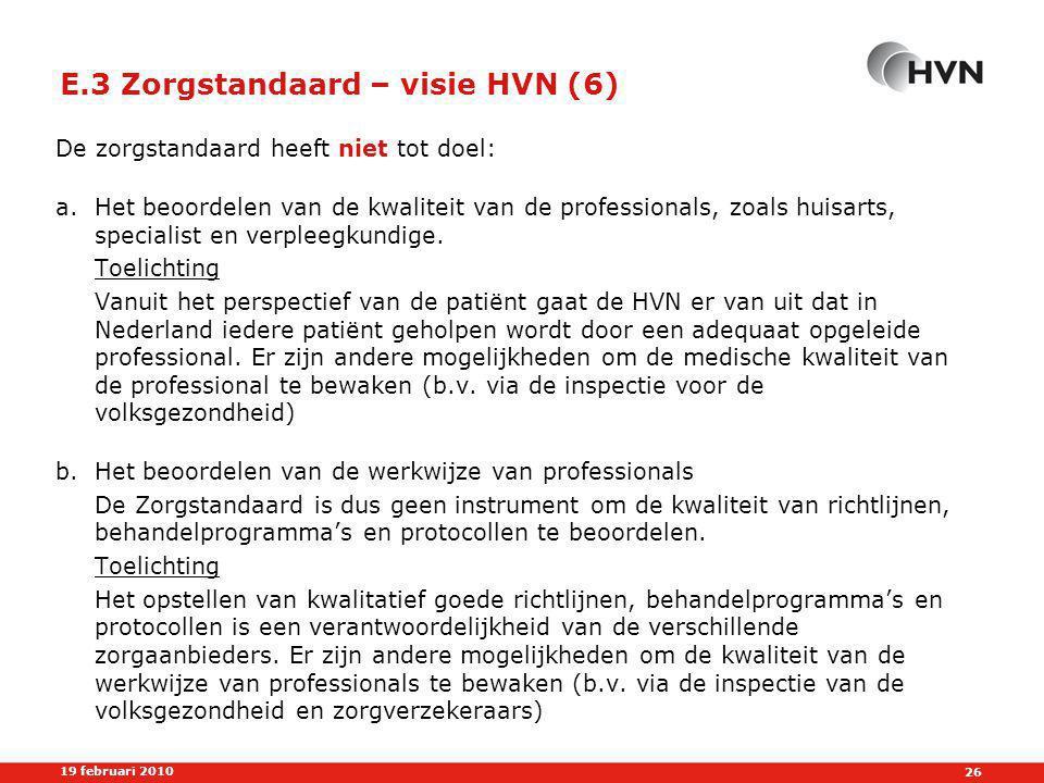 E.3 Zorgstandaard – visie HVN (6)