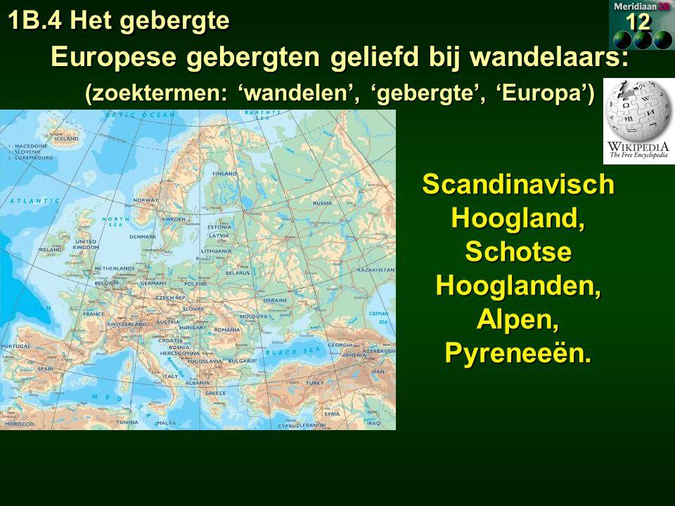 Europese gebergten geliefd bij wandelaars: