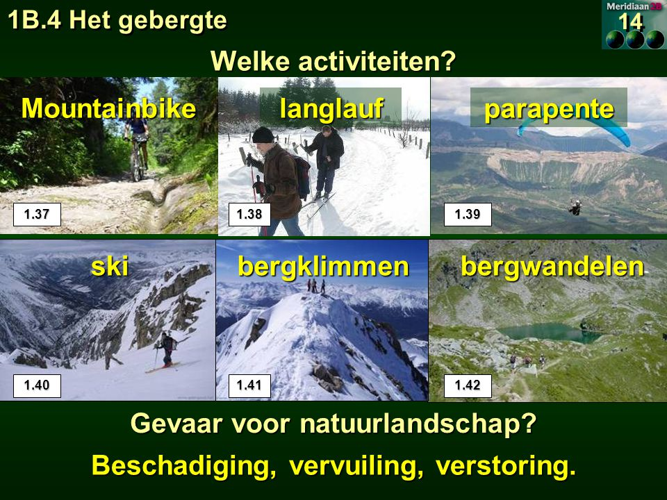 Gevaar voor natuurlandschap Beschadiging, vervuiling, verstoring.
