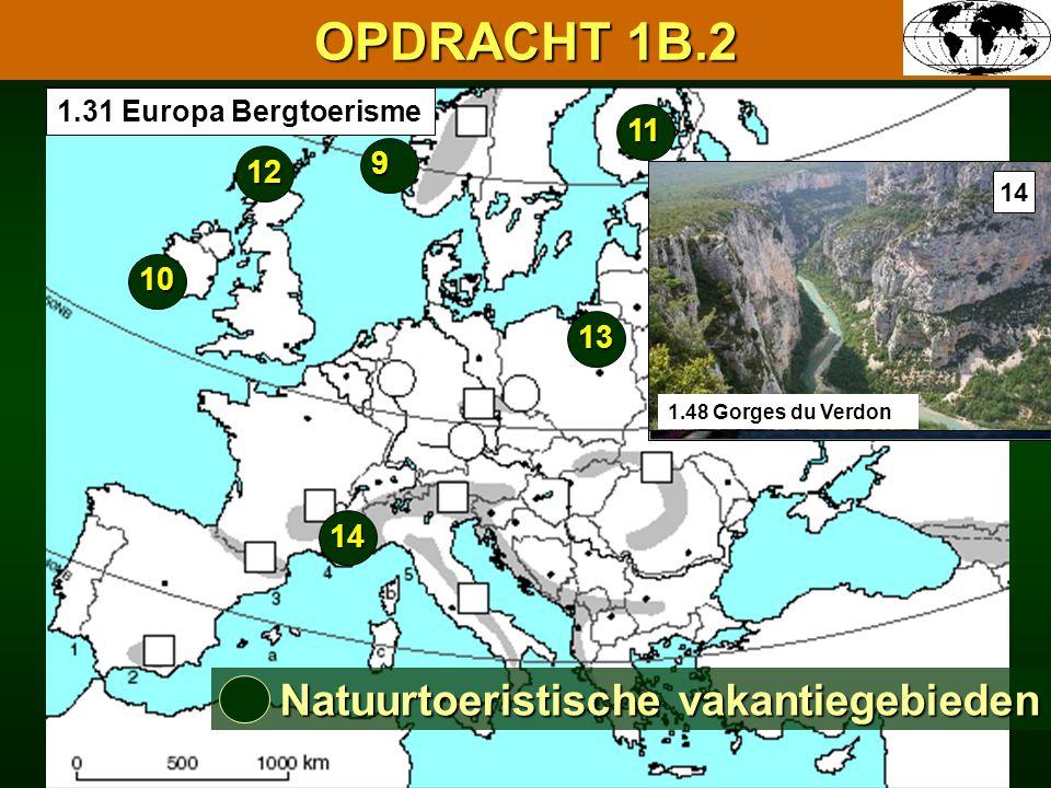 OPDRACHT 1B.2 Natuurtoeristische vakantiegebieden 11 9 12 10 13 14